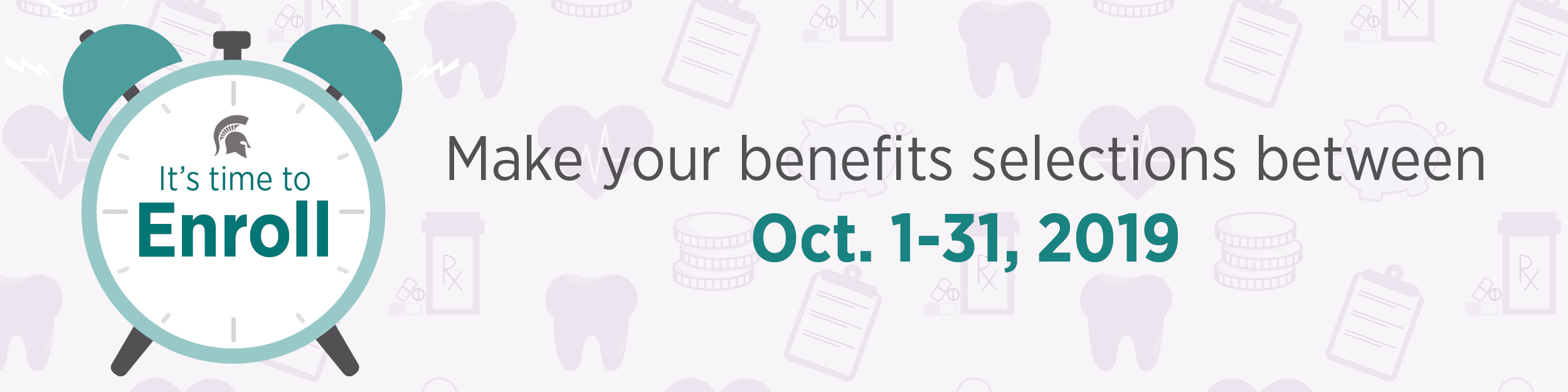 graphic with the text: Make your benefits selections between October 1-31, 2019